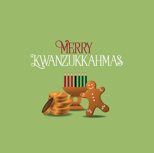Kwanzaa + Christmas + Hanukkah. Now that's a good time!