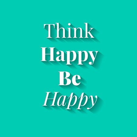 To be happy think happy.