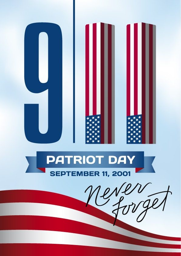 9/11 Patriot Day Poster. Never Forget 9/11